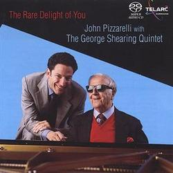 The Rare Delight Of You - John Pizzarelli - George Shearing