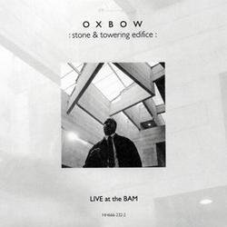 Stone & Towering Edifice (Live At The Bam) - Oxbow