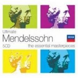 Ultimate Mendelssohn CD 4 - Sir Neville Marriner - Philharmonia Orchestra