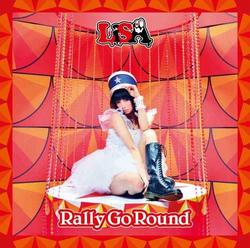 Rally Go Round - LiSA (Love is Same All)