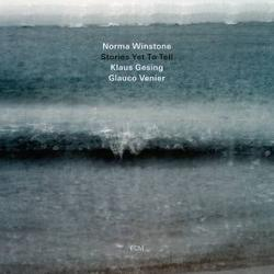 Stories Yet To Tell - Norma Winstone