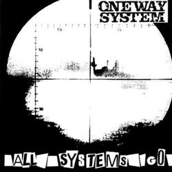 All Systems Go - One Way System
