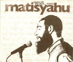 Shake Off The Dust - Matisyahu