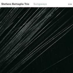 Songways - Stefano Battaglia Trio