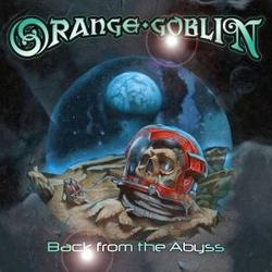 Back From The Abyss - Orange Goblin
