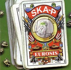 Eurosis - Ska-P