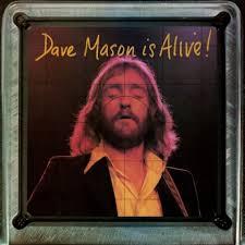 Dave Mason Is Alive - Dave Mason