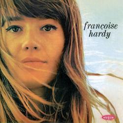 Le Premier Bonheur Du Jour - Francoise Hardy