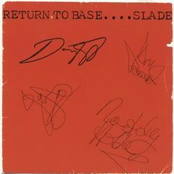 Return To Base - Slade