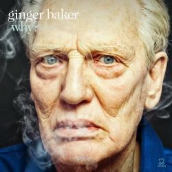 Why? - Ginger Baker