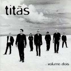 Volume Dois - Titãs