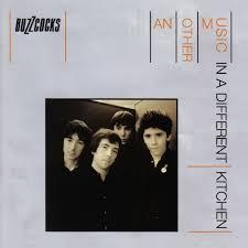 Another Music in a Different Kitchen - Buzzcocks