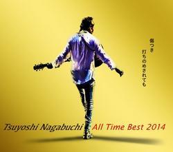 All Time Best 2014 Kizutsuki Uchinomesaretemo, Nagabuchi Tsuyoshi. (CD1) - Tsuyoshi Nagabuchi
