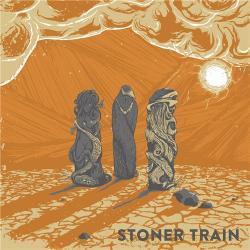 III - Stoner Train