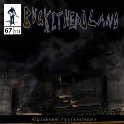 Abandoned Slaughterhouse - Buckethead