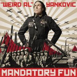 Mandatory Fun - Weird Al Yankovic