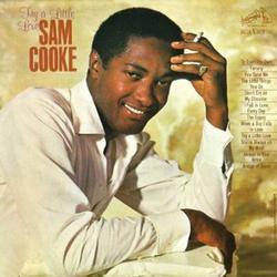 Try A Little  Love - Sam Cooke