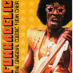 The Original Cosmic Funk Crew - Funkadelic