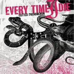 Gutter Phenomenon - Every Time I Die
