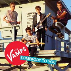 Somebody To You - EP - The Vamps