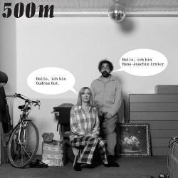 500m - Gut Und Irmler