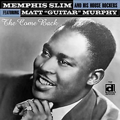 The Come Back - Memphis Slim