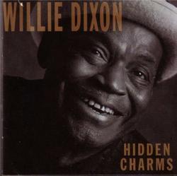 Hidden Charms - Willie Dixon
