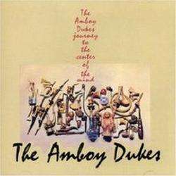 Journey To The Center Of The Mind - The Amboy Dukes