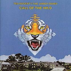 Call Of The Wild - The Amboy Dukes
