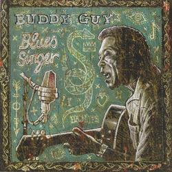 Blues Singer - Buddy Guy