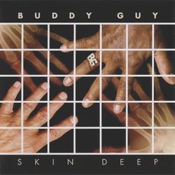 Skin Deep - Buddy Guy
