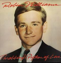 Throbbing Python Of Love - Robin Williams