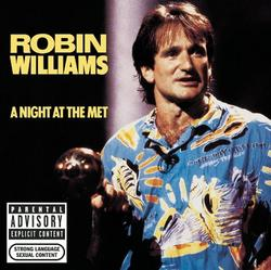 A Night At The Met - Robin Williams