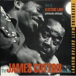 Live At Electric Lady - James Cotton - Matt