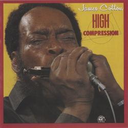 High Compression - James Cotton