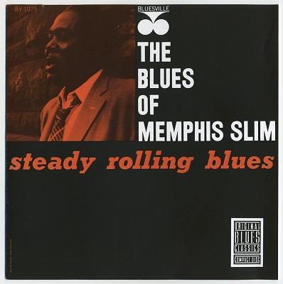 Steady Rolling Blues - Memphis Slim