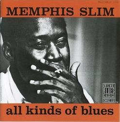 All Kinds Of Blues - Memphis Slim