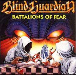 Battalions Of Fear - Blind Guardian