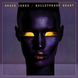 Bulletproof Heart - Grace Jones