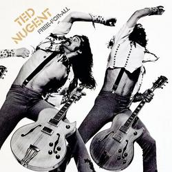 Free-For-All - Ted Nugent