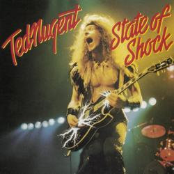 STATE OF SHOCK - Ted Nugent