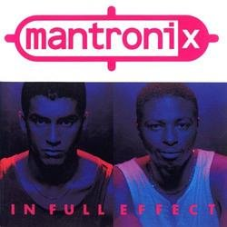 In Full Effect - Mantronix