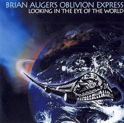 Looking In The Eye Of The World - Brian Auger