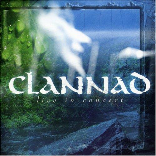Live in concert - Clannad