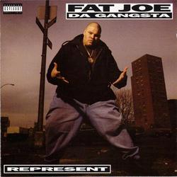 Represent - Fat Joe