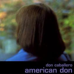 American Don - Don Caballero