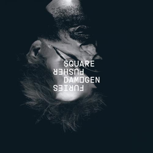 Damogen Furies - Squarepusher
