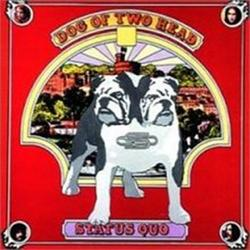 Dog Of Two Head - Status Quo