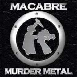 Murder Metal - Macabre