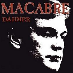 Dahmer (CD1) - Macabre